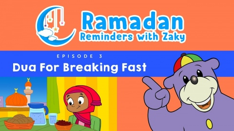 Dua For Breaking Fast (ep3) - Ramadan Reminders With Zaky 🌙