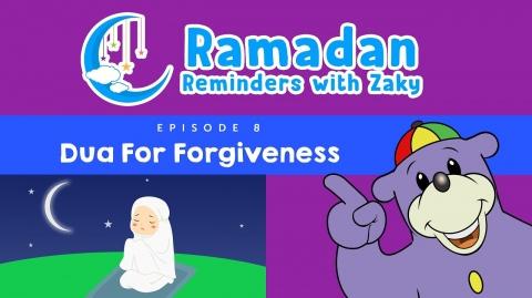 Dua For Forgiveness (ep8) - Ramadan Reminders With Zaky 🌙