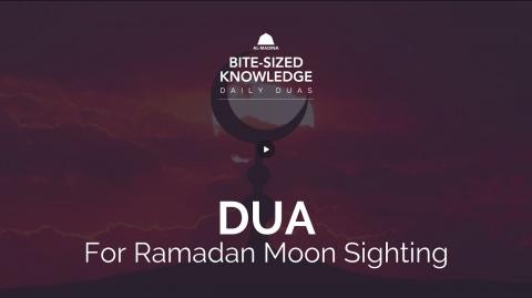 Dua For Ramadan Moon Sighting