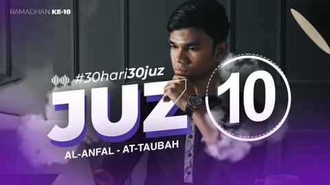 JUZ 10 - Muzammil Hasballah