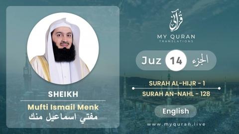 Juz 14 - Juz A Day with English Translation (Surah Hijr & Nahl) - Mufti Menk