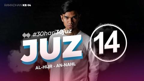 JUZ 14 - Muzammil Hasballah