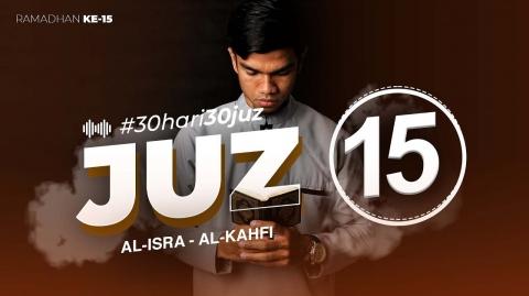 JUZ 15 - Muzammil Hasballah