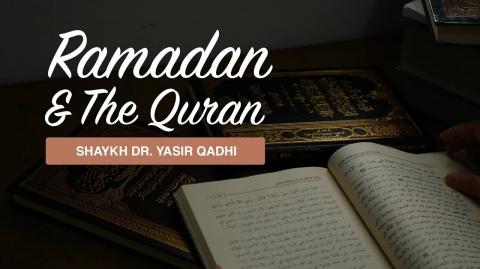 Khuṭbah: Ramadan & The Quran | Shaykh Dr. Yasir Qadhi