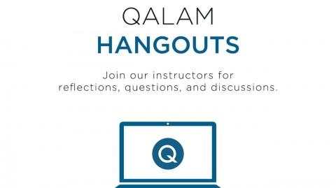 Qalam Hangouts: The Ethics of Disagreement