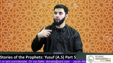 Stories of the Prophets: Yusuf (A.S) Part 5