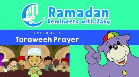 Taraweeh Prayer (ep5) - Ramadan Reminders With Zaky 🌙