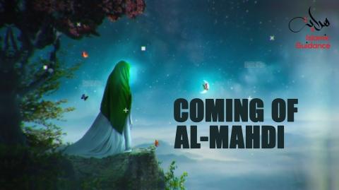 The Coming Of Imam Al Mahdi RA