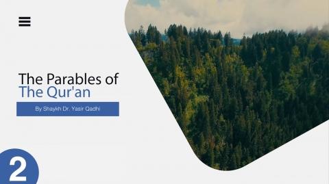 The Parables of The Qur'an #2: Surah Baqarah: 17   The Hypocrites & Fire/Light   Shaykh Yasir Qadhi