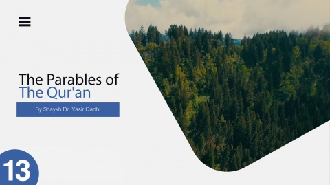 The Parables of The Quran #13 | Al-An'ām - Verse 122: A Parable Revealed for Hamza (R) | Yasir Qadhi