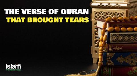 THE VERSE OF THE QURAN THAT BROUGHT TEARS TO PROPHET (PBUH) | EMOTIONAL