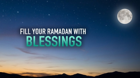 THIS WILL FILL YOUR RAMADAN WITH SO MUCH BLESSINGS